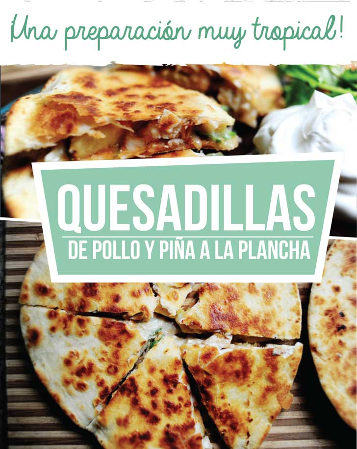 UAN-PREPARACION-MUY-TROPICAL-QUESADILLAS-